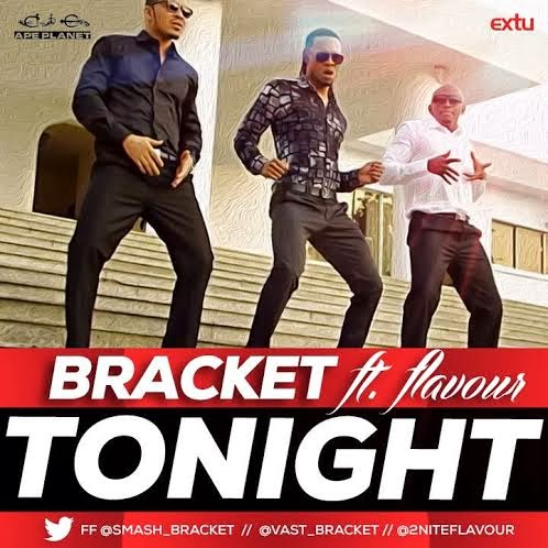 Bracket @smash_bracket @vast_bracket - Tonight ft Flavour @2niteflavour image