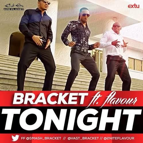 Bracket @smash_bracket @vast_bracket - Tonight ft Flavour @2niteflavour
