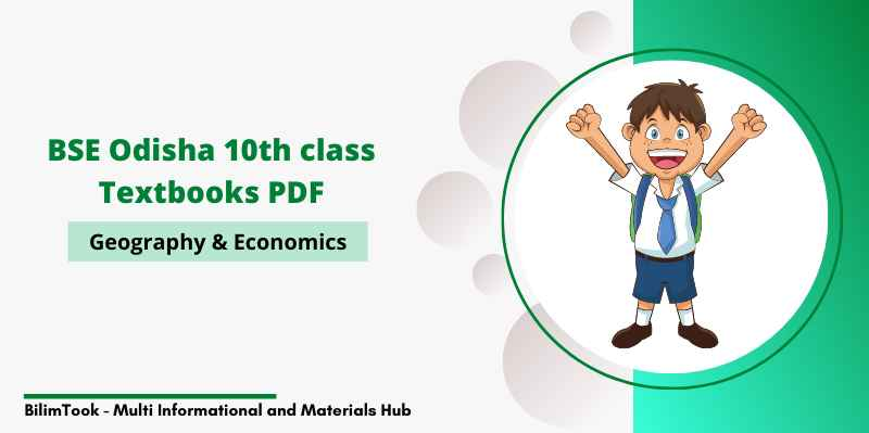 BSE Odisha Class 10th Geography & Economic Book PDF (New Edition, 2020)