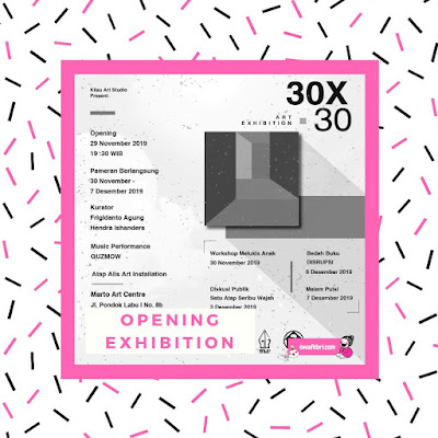 pameran seni rupa 30 x 30 di marto art center