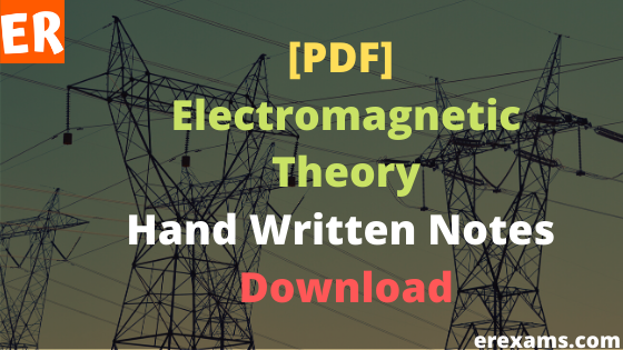 Electromagnetic Theory Handwritten Notes Pdf Free Download