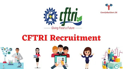 CFTRI Recruitment 2021 for Junior Stenographer Post & Junior Secretariat Assistant - Check Notification & Apply Online Form