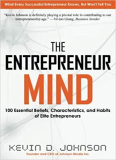 The Entrepreneur Mind: 100 Essential Beliefs, Characteristics, and Habits