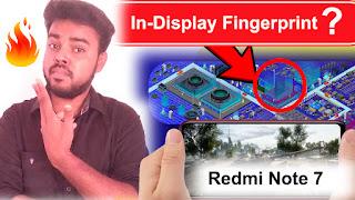 Redmi Note 7 launch in india,Redmi Note 7 In-Display Fingerprint
