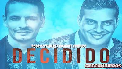 RODRIGO TAPARI X EMANUEL CERRUDO - DECIDIDO (2020)
