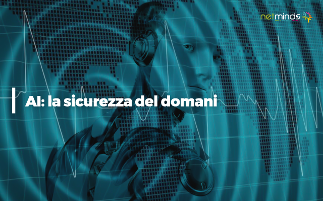 Intelligenza Artificiale sicurezza