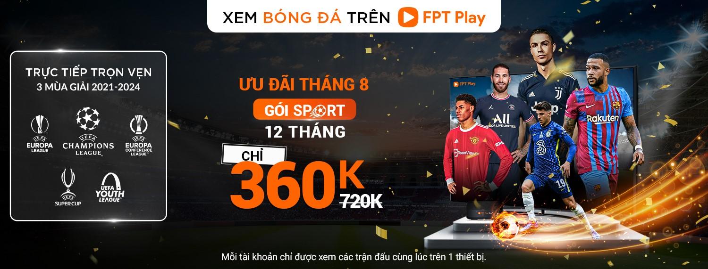 Tận hưởng trọn vẹn 3 mùa giải bóng đá siêu kinh điển trên FPT Play chỉ với 360.000 đồng