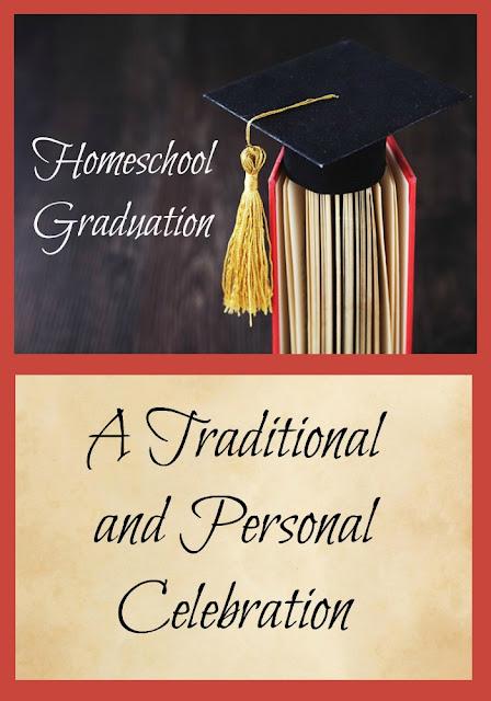 Homeschool Graduation - A Traditional and Personal Celebration on Homeschool Coffee Break @ kympossibeblog.blogspot.com