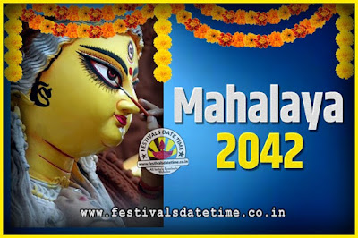 2042 Mahalaya Puja Date and Time Kolkata, 2042 Mahalaya Calendar
