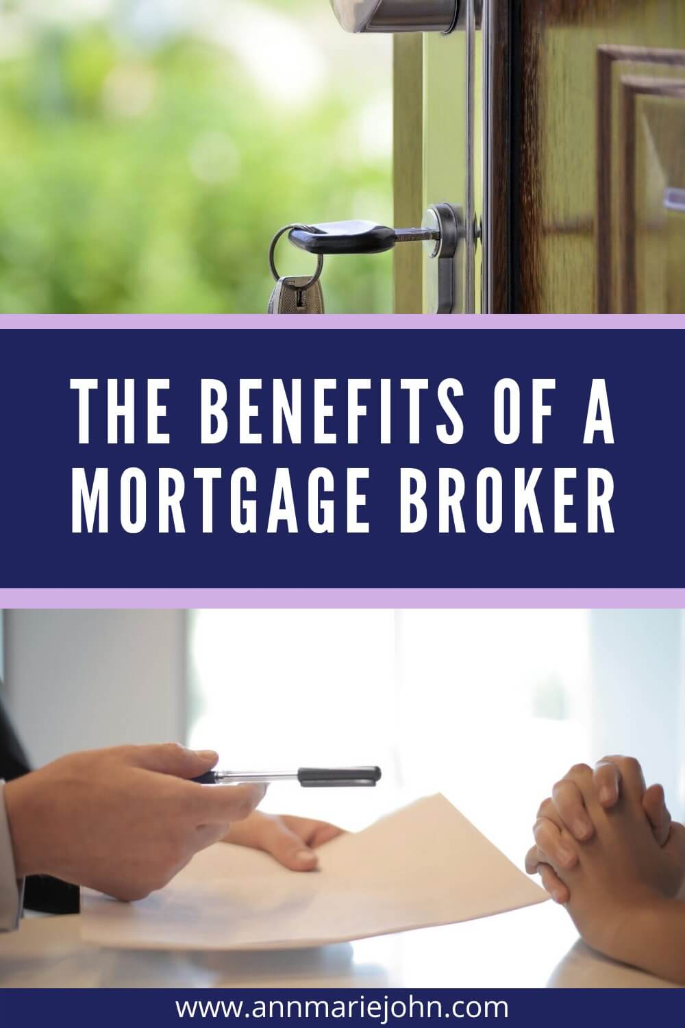 The benefits of a mortgage broker