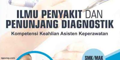 Rpp Ilmu Penyakit dan Penunjang Diagnostik Kurikulum 2013 Revisi 2017/2018 SMK/MAK | 1 Lembar 2019/2020/2021 Kelas XII Semester 1 dan 2