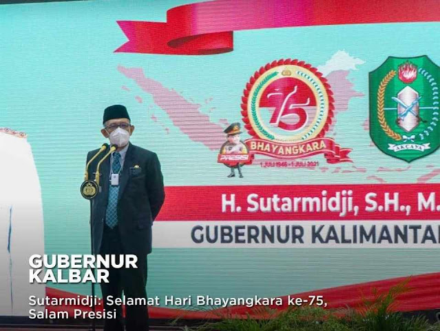 Gubernur Kalbar: Selamat Hari Bhayangkara ke-75, Salam Presisi