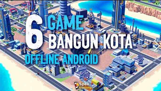 6 Game Membangun Kota Offline Android 2020