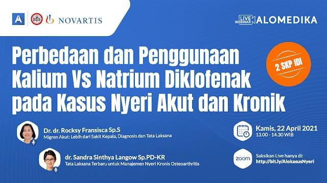 """(GRATIS 2 SKP IDI) """"*Perbedaan dan Penggunaan Kalium Vs Natrium Diklofenak pada Kasus Nyeri Akut dan Kronik*"""""""