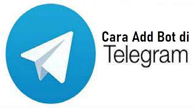 Cara Add Bot di Telegram