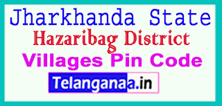 Hazaribag District Pin Codes in Jharkhand State