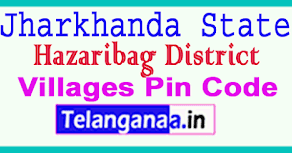 Hazaribag District Pin Codes in Jharkhand State All India