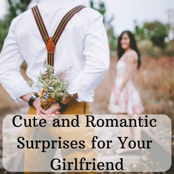 Romantic Ways to Surprise Your Long Distance Girlfriend
