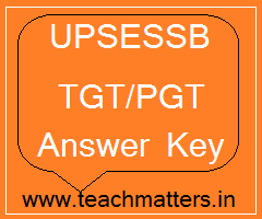 image : UPSESSB TGT PGT Answer Key 2021 @ TeachMatters