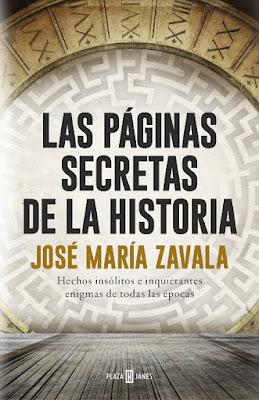 LIBRO - Las Páginas Secretas De La Historia  José María Zavala (Plaza & Janes - 17 Noviembre 2016)  HISTORIA | Edición papel & digital ebook kindle  Comprar en Amazon España