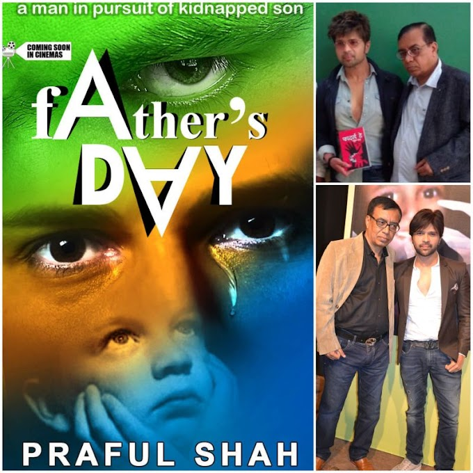 Rave reviews galore from Bollywood heavyweights for author Praful Shah's book, 'Father's Day'.