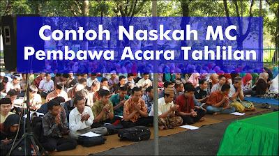 Contoh Naskah MC Pembawa Acara Tahlilan Bahasa Indonesia