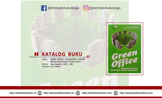 GREEN OFFICE MANAJEMEN KANTOR BERKONSEP RAMAH LINGKUNGAN