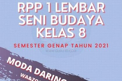 RPP Daring Seni Budaya Kelas 8 Semester 2 Revisi 2021