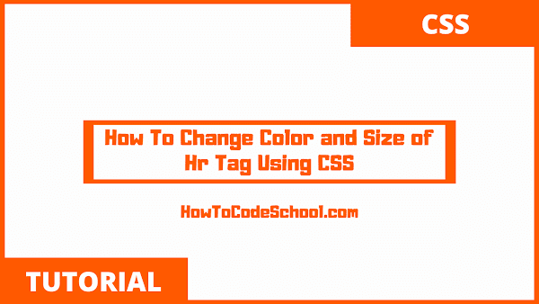 How To Change Color and Size of Hr Tag Using CSS