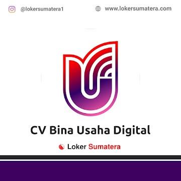 Lowongan Kerja Pekanbaru: CV Bina Usaha Digital Oktober 2020