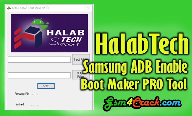 HalabTech Samsung ADB Enable Boot Maker PRO Tool Free Download