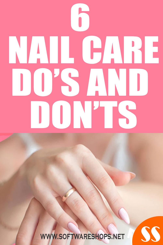 6 nail care do's and don'ts
