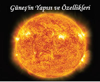 Güneş'in Yapısı ve Özellikleri