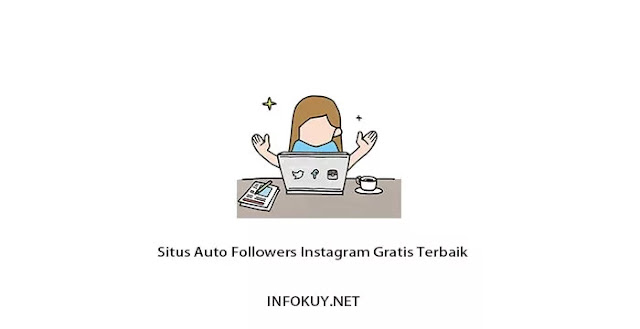 Situs Auto Followers Instagram Gratis Terbaik