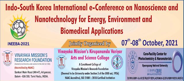 Indo-South Korea International e-Conference on Nanoscience and Nanotechnology for Energy, Environment and Biomedical Applications (iNEEBA 2021)