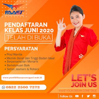 Kapan Penutupan Pendaftaran Sekolah Pramugari FAAST Penerbangan Kelas Juni 2020?