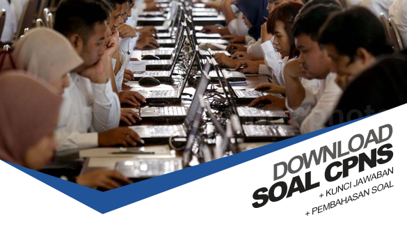 Download Soal Tes Online CPNS 2018 Soal PDF