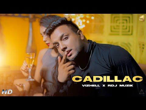 CADILLAC Lyrics  - Vizhell | RDJ Muzik