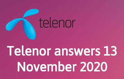 Telenor answers 13 November 2020 || Telenor Quiz 13 Nov 2020