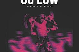 [Music] L. A. X_-_Go Low