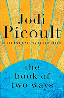 Book Review: The Book of Two Ways, by Jodi Picoult