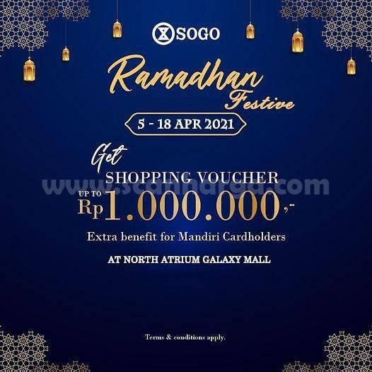 SOGO Ramadhan Festive - Dapatkan Shopping Voucher up to Rp 1.000.000