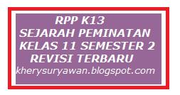 File Pendidikan RPP k13 Sejarah Peminatan Kelas XI Semester 2 Revisi Terbaru
