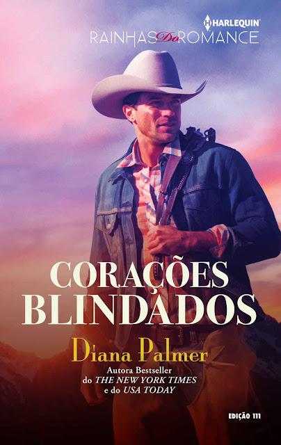 Corações Blindados Harlequin Rainhas Do Romance - ed. 111 - Diana Palmer
