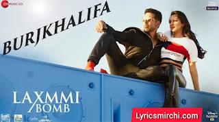 Burjkhalifa बर्जखलीफा Song Lyrics | Laxmmi Bomb