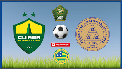 Em jogo único, Aparecidense encara o Cuiabá fora de casa pelas oitavas de final da Copa Verde