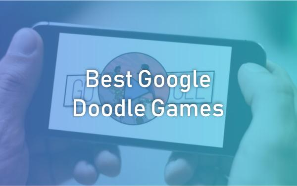 Best Google Doodle Games To Play