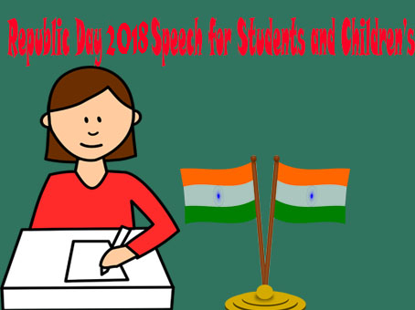 Republic Day 2018 Speech for Students and Children's