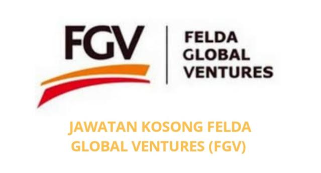Jawatan Kosong FGV 2021 Felda Global Ventures