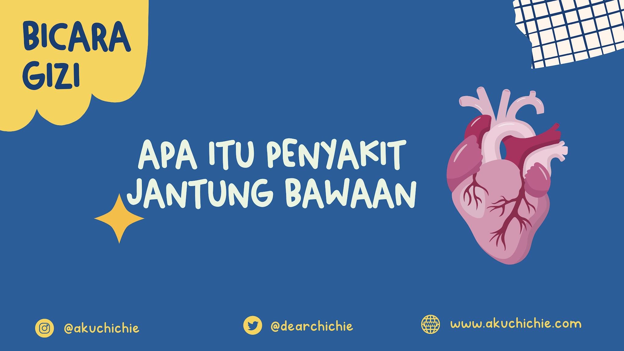 penyakit jantung bawaan pada anak